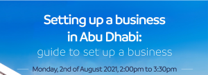 Setting Up a Business in Abu Dhabi - A Guide to Set Up a Business